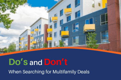 Do's and Don'ts When Searching For Multifamily Deals [Infographic]