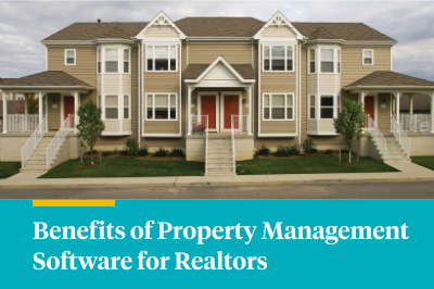 Benefits of Property Management Software for Realtors [Infographic]