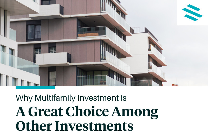 Why Multifamily Investment Is a Great Choice Among Other Investments [Infographic]