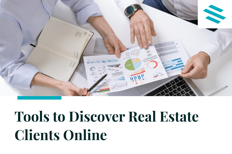 Tools to Discover Real Estate Clients Online